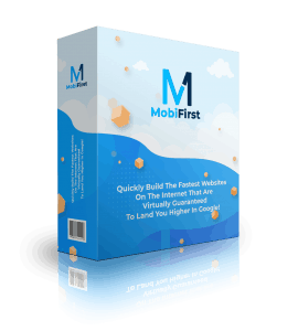 Mobifirst Review - Why Google Hates Your Site 1